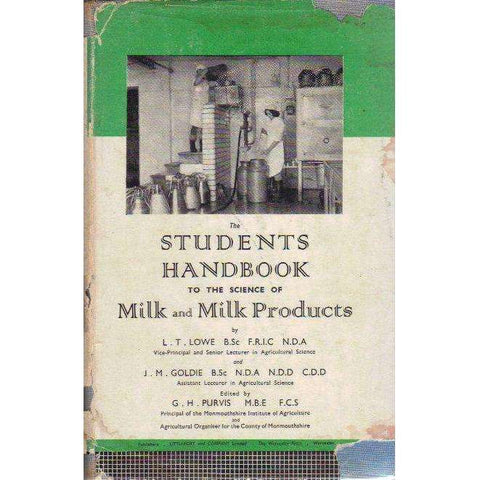 The Students Handbook to the Science of Milk and Milk Products | L.T. Lowe, J.M. Goldie