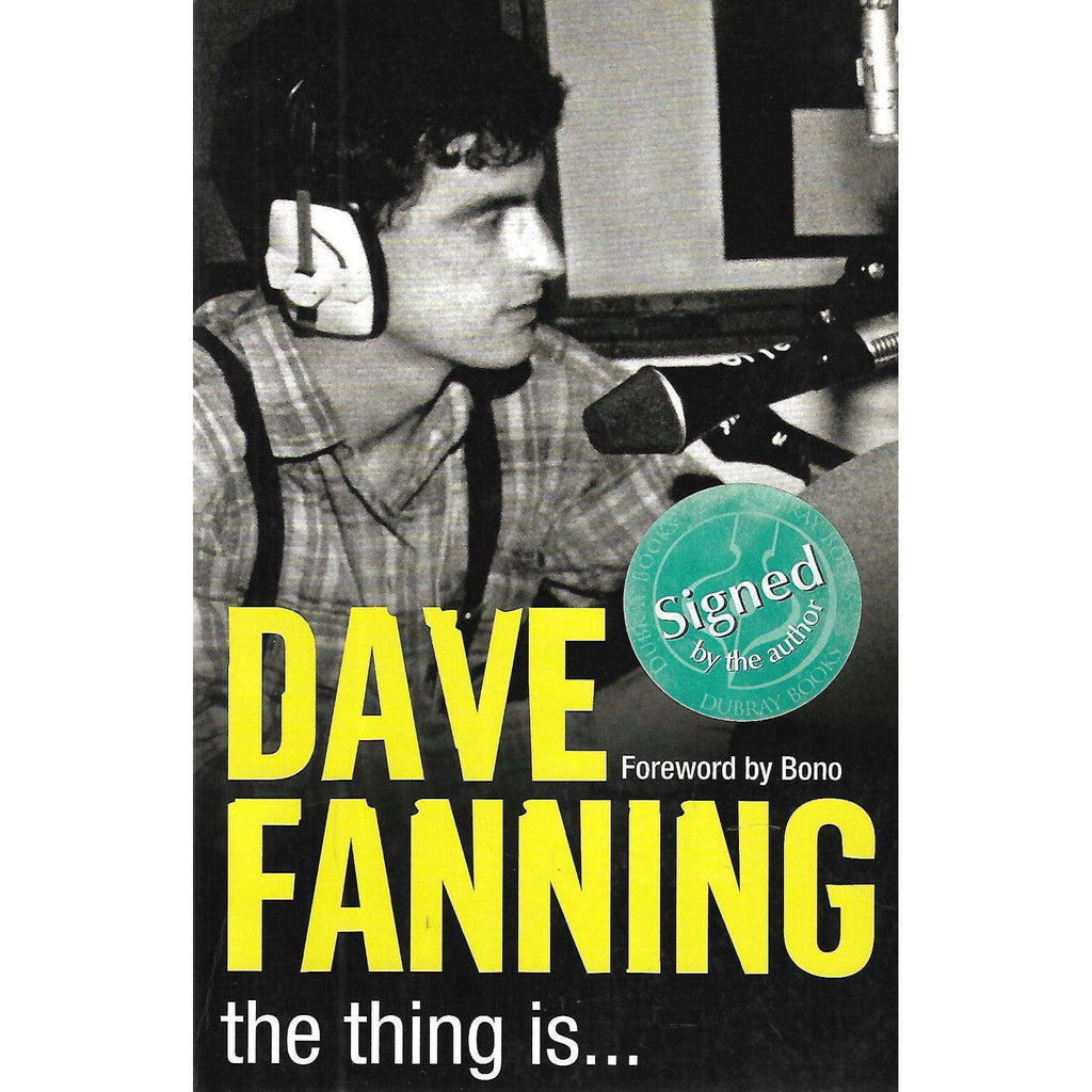 Bookdealers:The Thing Is... (Signed by Author) | Dave Fanning