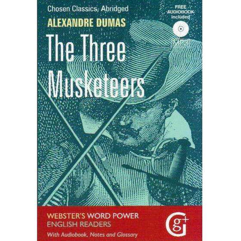 The Three Musketeers: Abridged and Retold with Notes and Free Audiobook (Word Power English Readers) | Alexandre Dumas