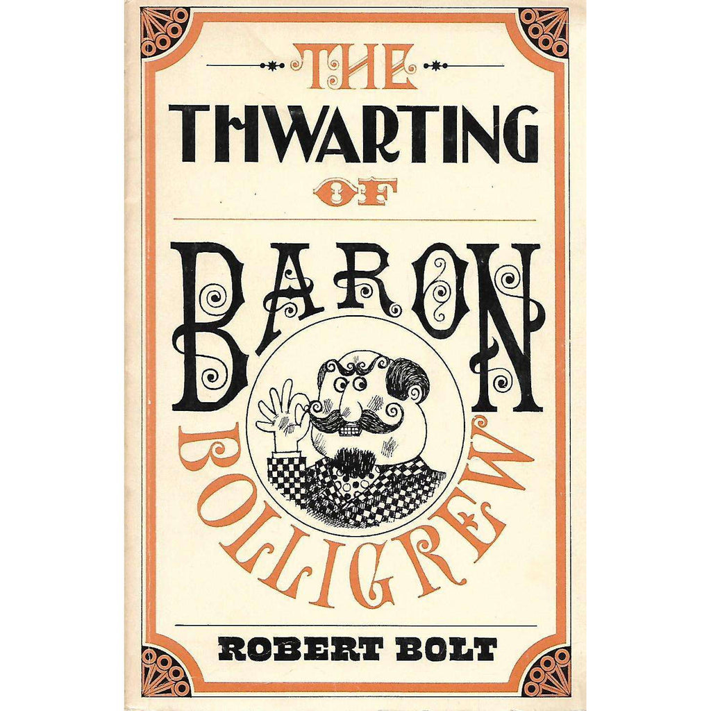 Bookdealers:The Thwarting of Baron Bolligrew | Robert Bolt