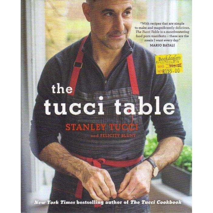 Bookdealers:The Tucci Table | Felicity Blunt, Stanley Tucci