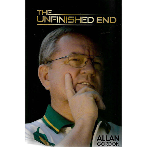 The Unfinished End (Inscribed by Author) | Allan Gordon