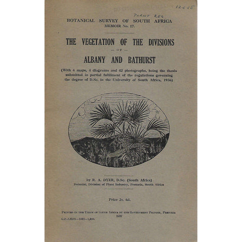 The Vegetation of the Divisions of Albany and Bathurst | R. A. Dyer