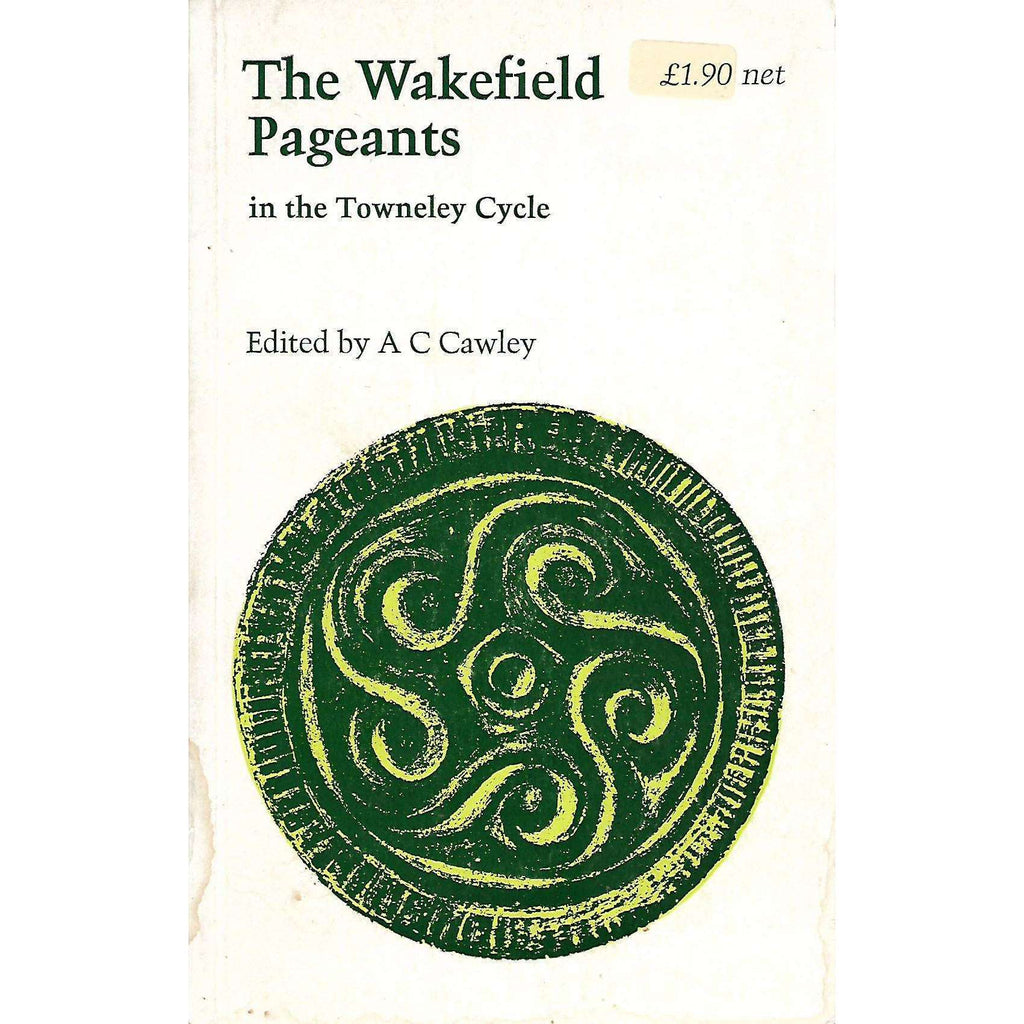 Bookdealers:The Wakefield Pageants in the Towneley Cycle | A. C. Cawley (Ed.)