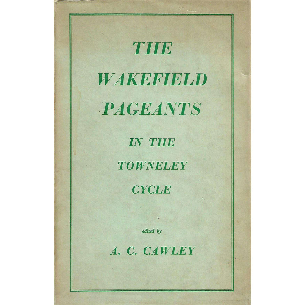 Bookdealers:The Wakefield Pageants in the Towneley Cycle | A. C. Cowley (Ed.)