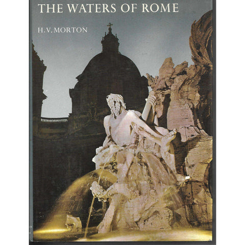 The Waters of Rome | H V Morton