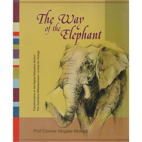 The Way of the Elephant | Prof Connie Mogale-Mokadi