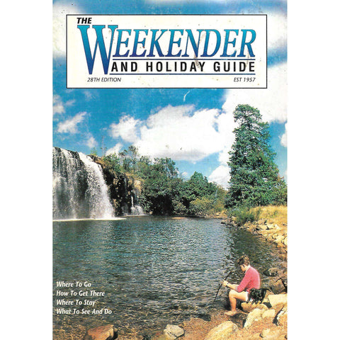 The Weekender and Holiday Guide (28th Edition, 1998)