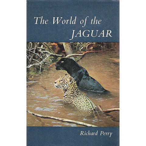 The World of the Jaguar | Richard Perry