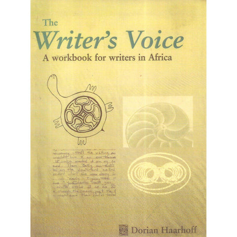 The Writer's Voice: A Workbook for Writers in Africa (Inscribed by Author) | Dorian Haarhoff