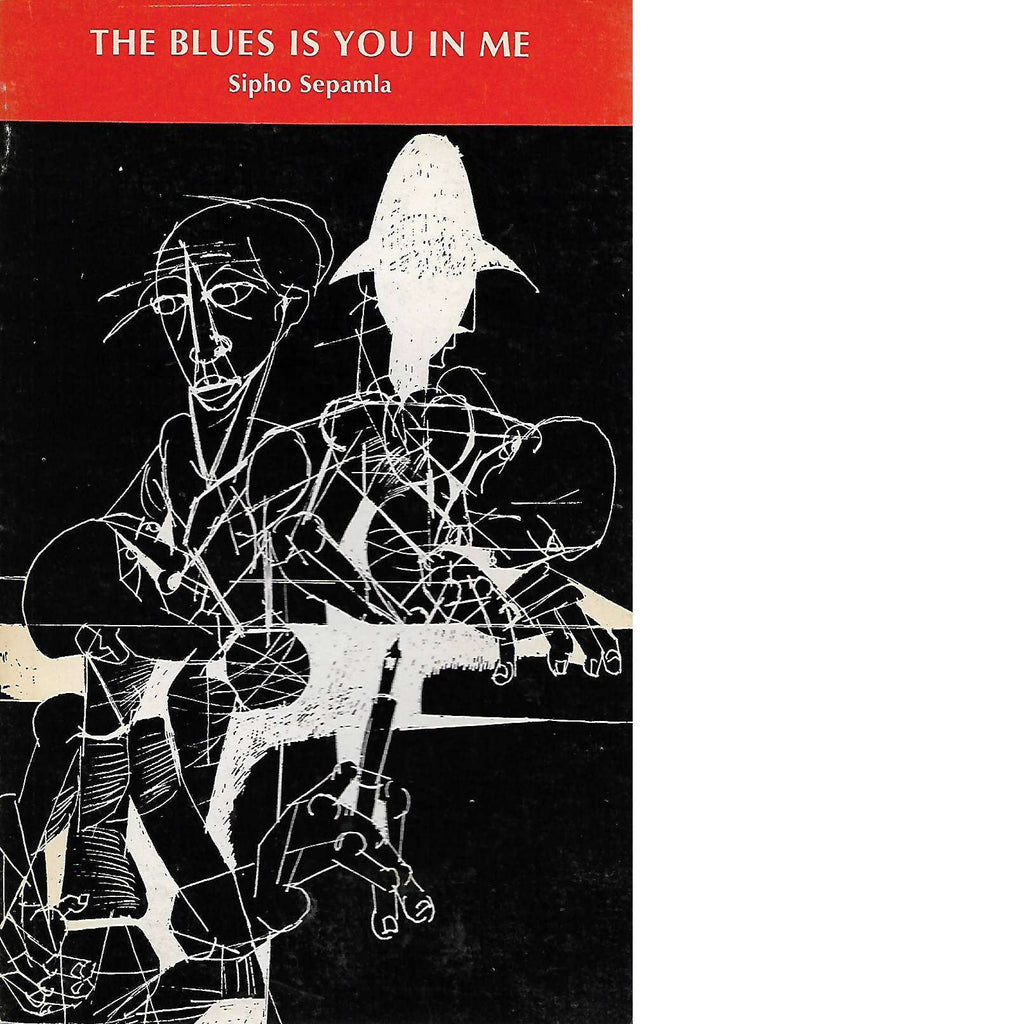 Bookdealers:The Blues is You in Me | Sepamla Sipito