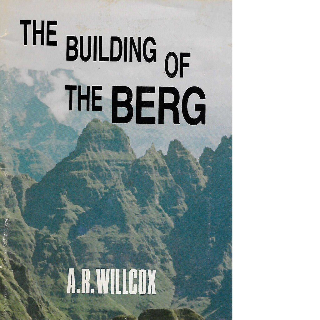 Bookdealers:The Building of the Berg | A.R. Willcox