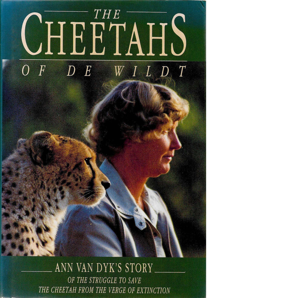 Bookdealers:Cheetahs of De Wildt (Signed) |  A. Van Dyk