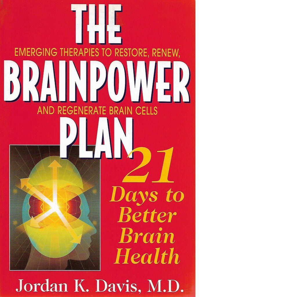 Bookdealers:The Brainpower Plan: 21 Days to Better Brain Health | Jordan K. Davis