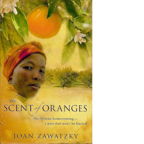 The Scent of Oranges (With Author's Inscription)  | Joan Zawatzky
