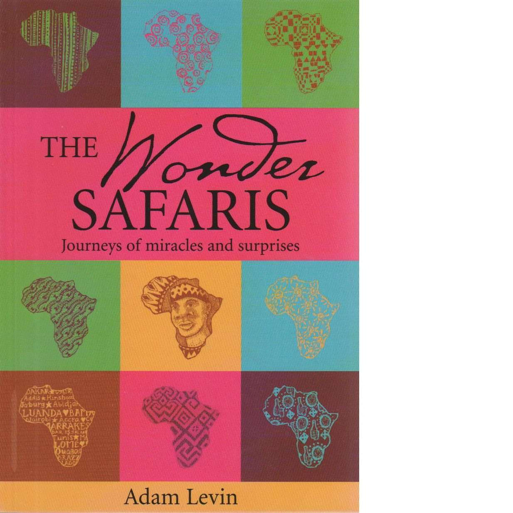 Bookdealers:The Wonder Safaris: Journeys of Miracles and Surprises | Adam Levin