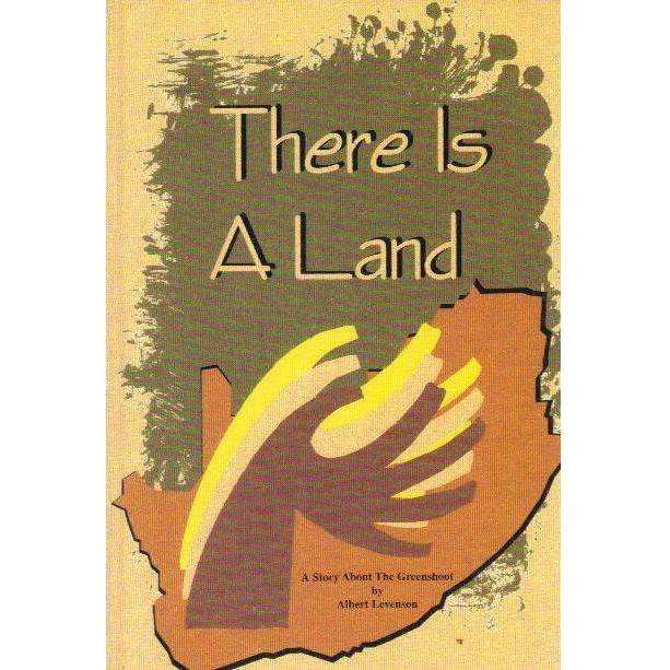 Bookdealers:There is a Land: (With Author's Inscription) A Story About The Greenshoot | Albert Levenson