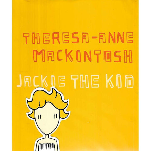 Theresa-Anne Mackintosh: Jackie the Kid