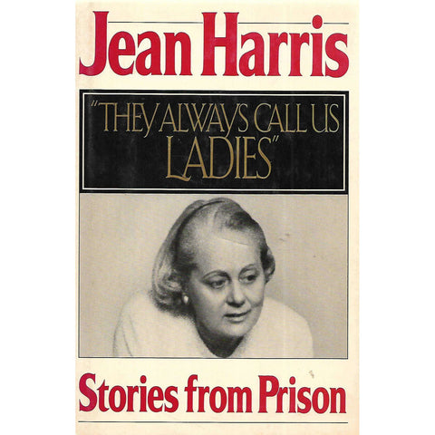 """They Always Call Us Ladies"": Stories from Prison (With Note from Author) 