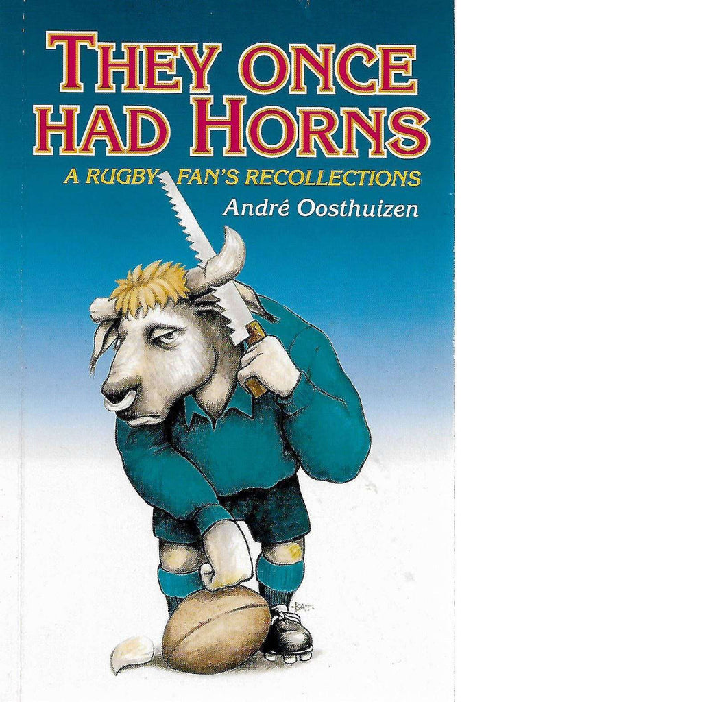 Bookdealers:They Once Had Horns | Andre Oosthuizen