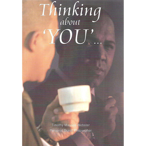 Thinking About 'You' (Inscribed by Author) | Timothy Maurice Webster