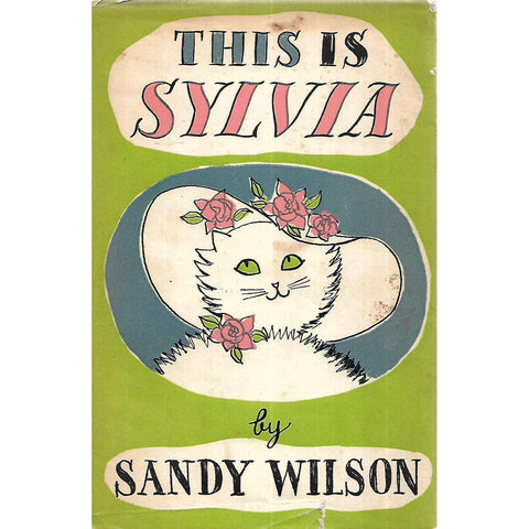 This is Sylvia: Her Lives and Loves | Sandy Wilson