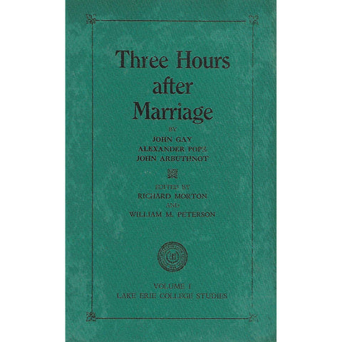 Three Hours After Marriage | John Gay, Alexander Pope and John Arbuthnot