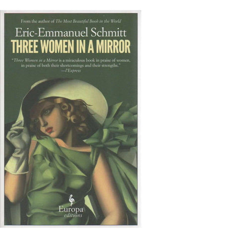 3 Women in a Mirror | Eric-Emmanuel Schmitt