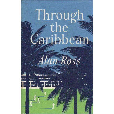 Through the Caribbean | Alan Ross