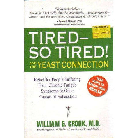 Tired--So Tired! and the Yeast Connection | William G. Crook
