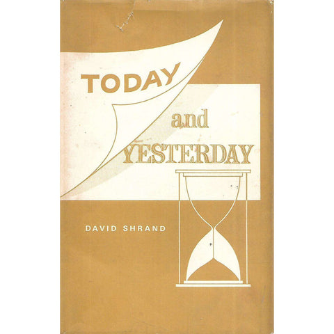 Today and Yesterday (Short Stories, Essays and Sketches) | David Shrand