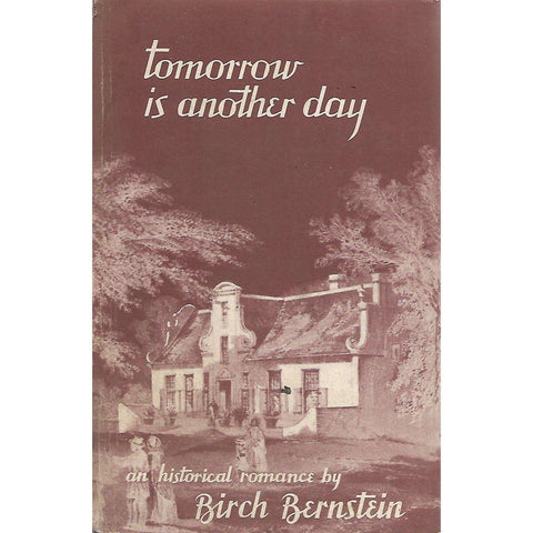 Tomorrow is Another Day (Signed by Author) | Birch Bernstein