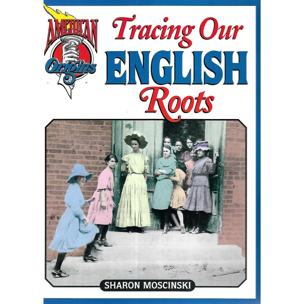 Bookdealers:Tracing Our English Roots | Sharon Moscinski