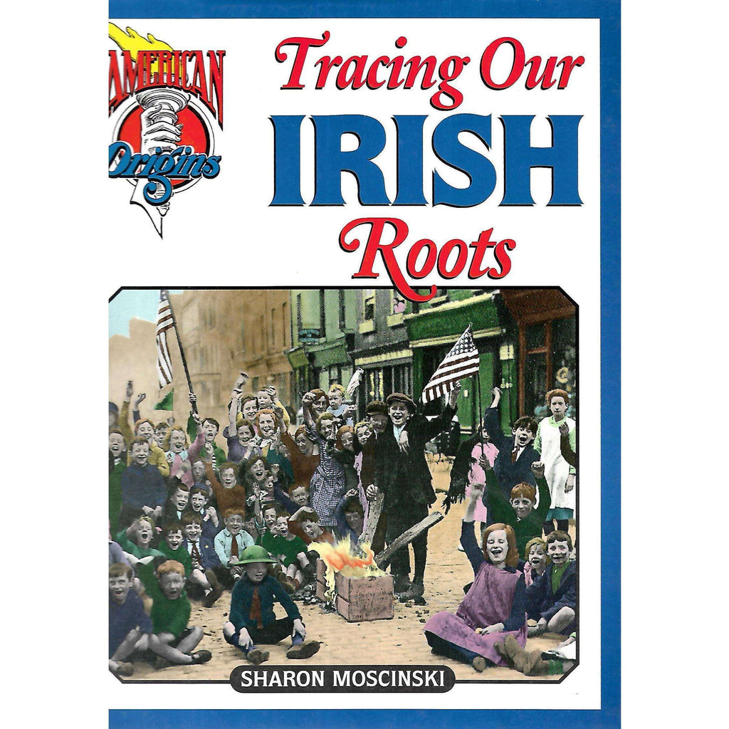 Bookdealers:Tracing Our Irish Roots | Sharon Moscinski