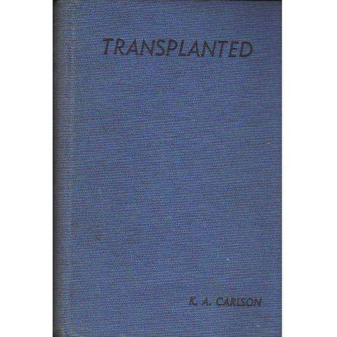 Transplanted (Scarce, Privately Published) | K.A. Carlson