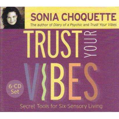 Trust Your Vibes (6 Cd Set) | Sonia Choquette