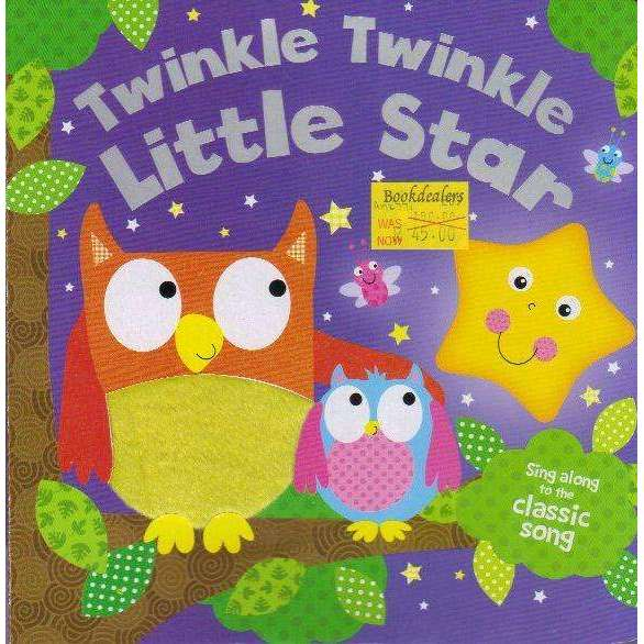 Bookdealers:Twinkle Twinkle Little Star: Sing Along to the Classic Song | Board Book