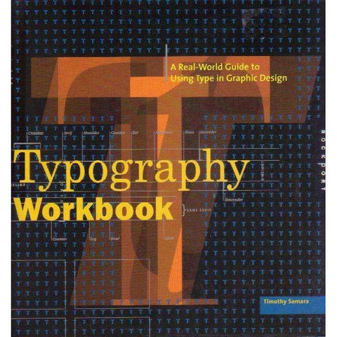 Typography Workbook: A Real-World Guide to Using Type in Graphic Design | Timothy Samara