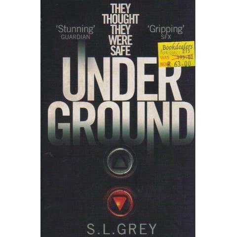 Under Ground | S. L. Grey
