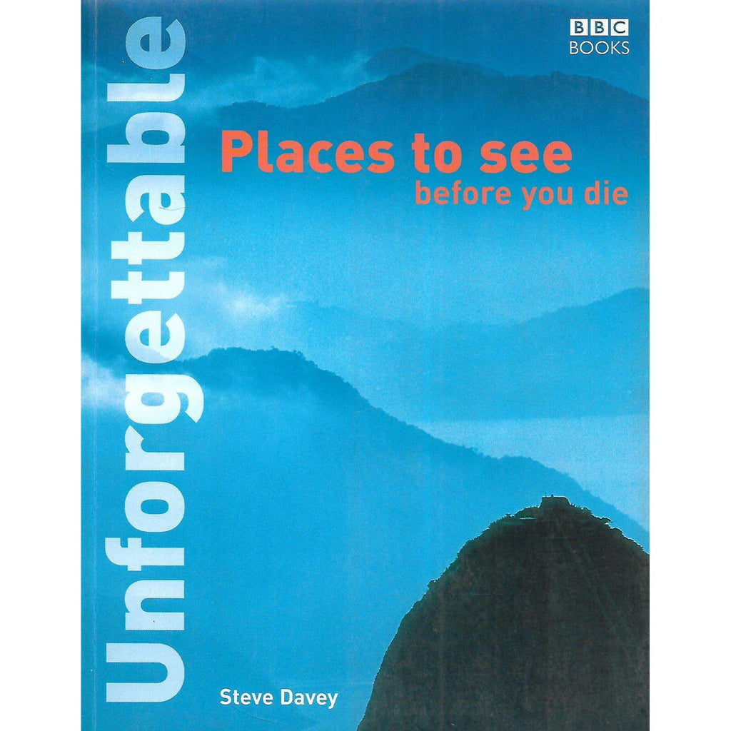 Bookdealers:Unforgettable Places to See Before You Die | Steve Davey