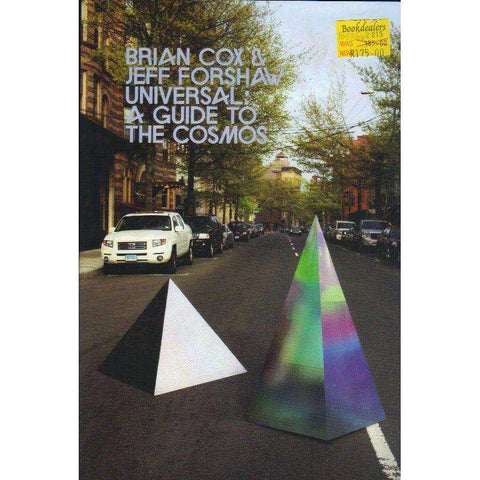 Universal: A Guide to the Cosmos | Brian Cox; J R Forshaw