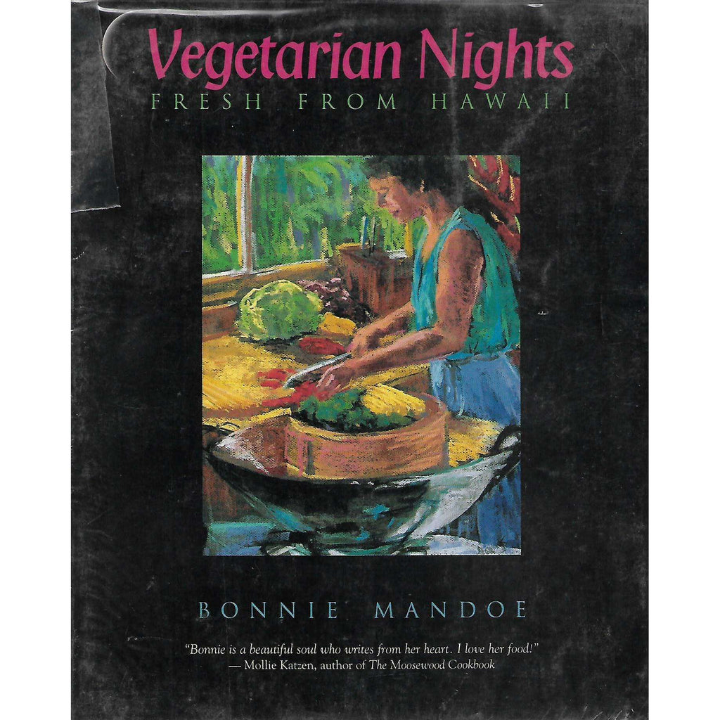 Bookdealers:Vegetarian Nights: Fresh from Hawaii | Bonnie Mandoe
