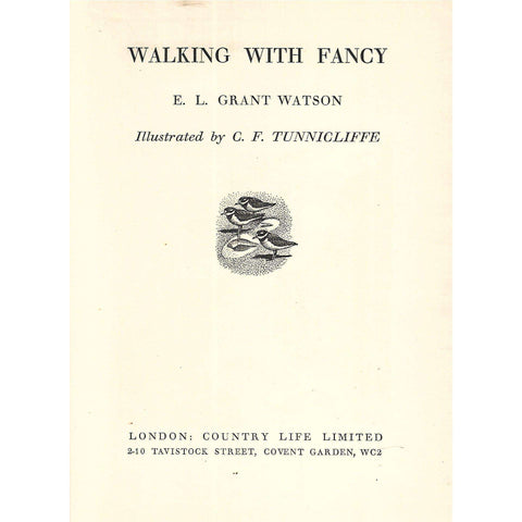 Walking with Fancy (Illustrated by C. F. Tunnicliffe) | E. L. Grant Watson