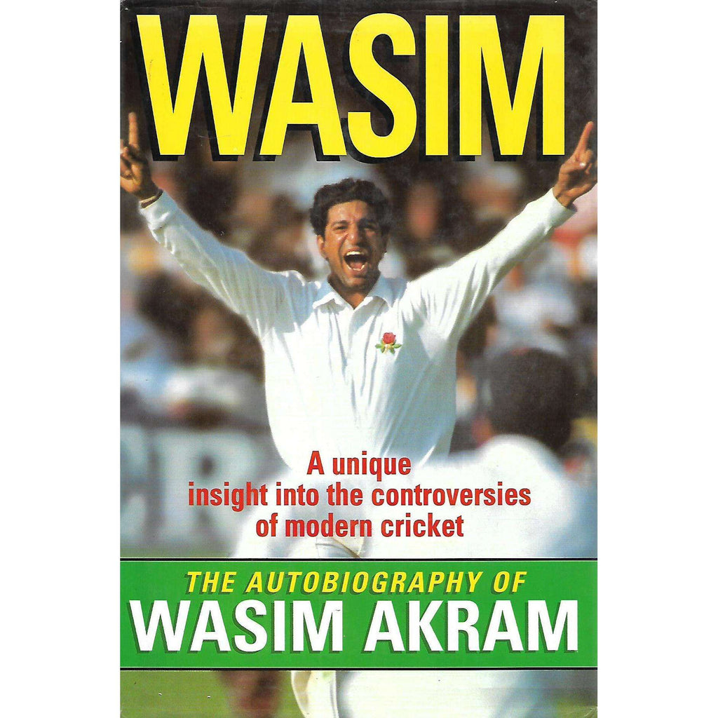 Bookdealers:Wasim: The Autobiography | Wasim Akram