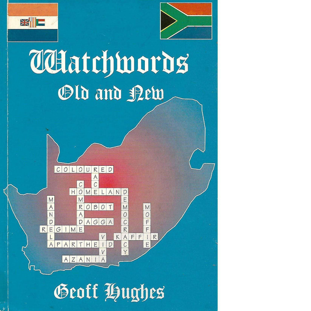 Bookdealers:Watchwords Old and New; A Selection from the Star (With Author's Inscription) | Geoff Hughes