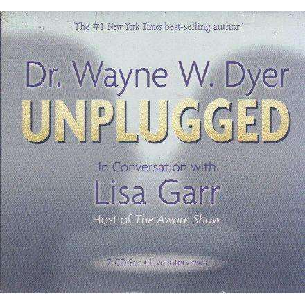 Wayne Dyer Unplugged: In Conversation with Lisa Garr (7 Cd Set) | Dr. Wayne Dyer; Lisa Garr