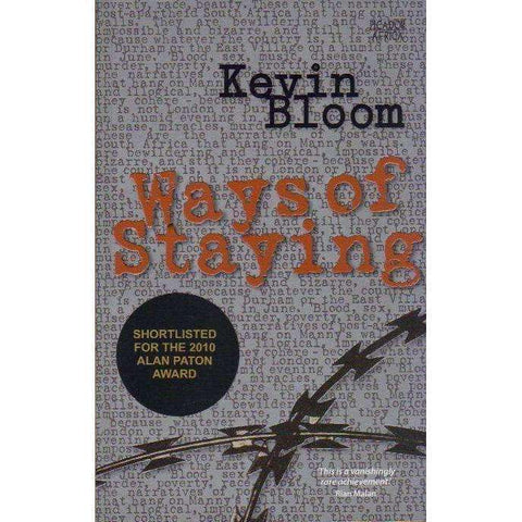 Ways of Staying (Inscribed by Author) | Kevin Bloom
