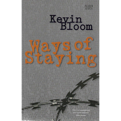 Ways of Staying (Signed by author) | Kevin Bloom