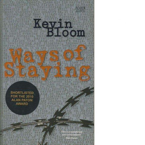 Ways Of Staying (With Author's Inscription) | Kevin Bloom