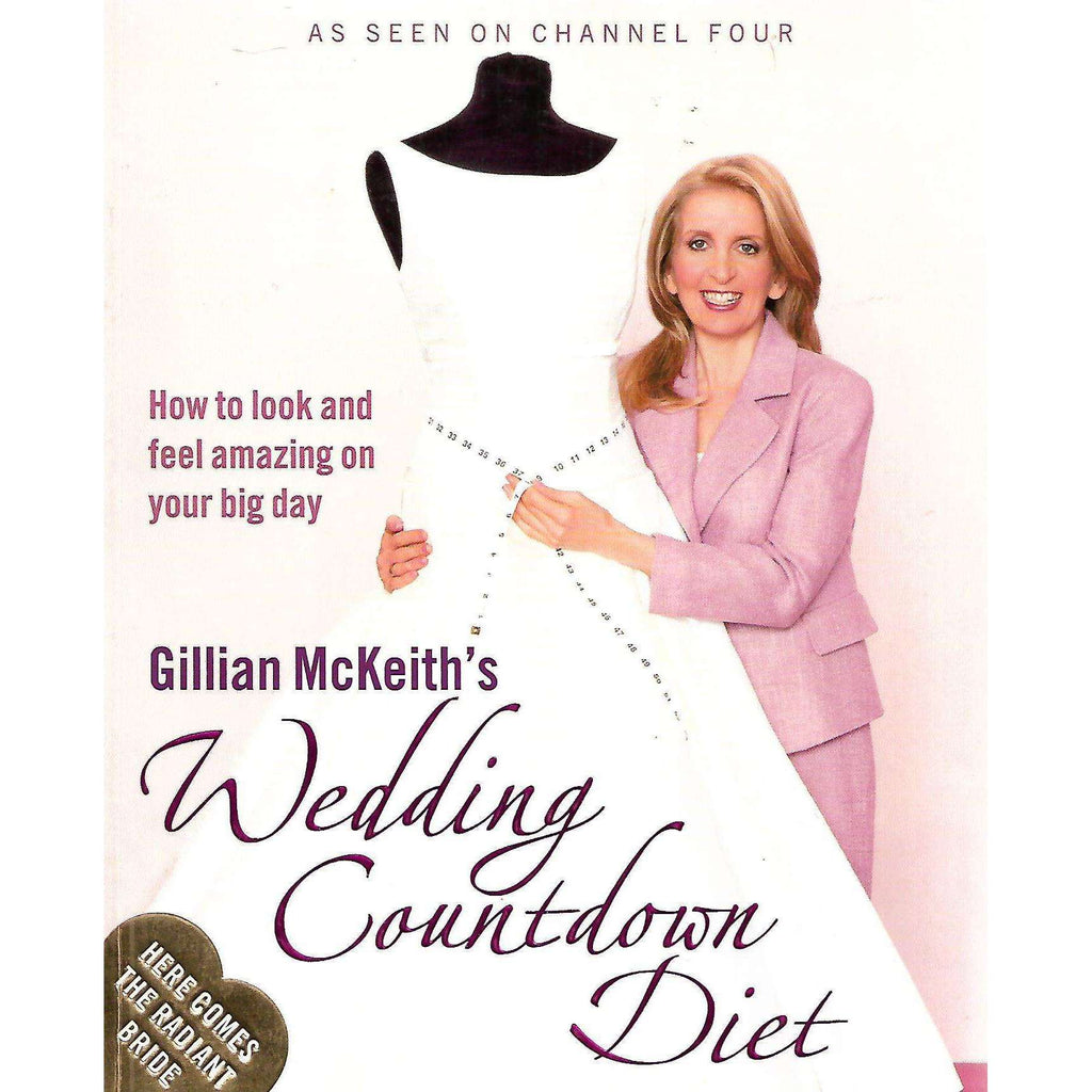 Bookdealers:Wedding Countdown Diet: How to Look and Feel Amazing on Your Big Day | Gillian McKeith